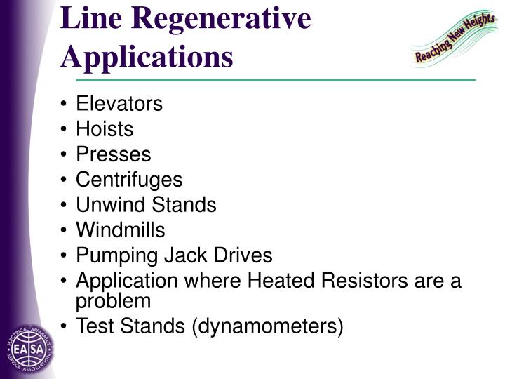 Line Regenerative Applications