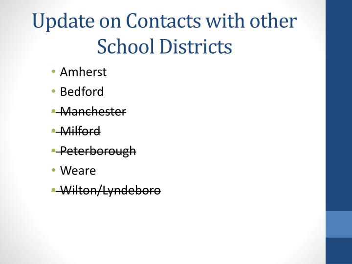 Update on Contacts with other School Districts