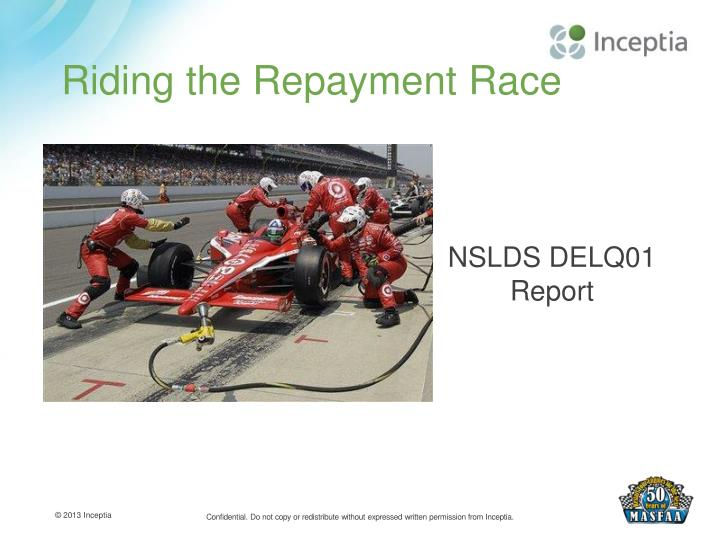 Riding the Repayment