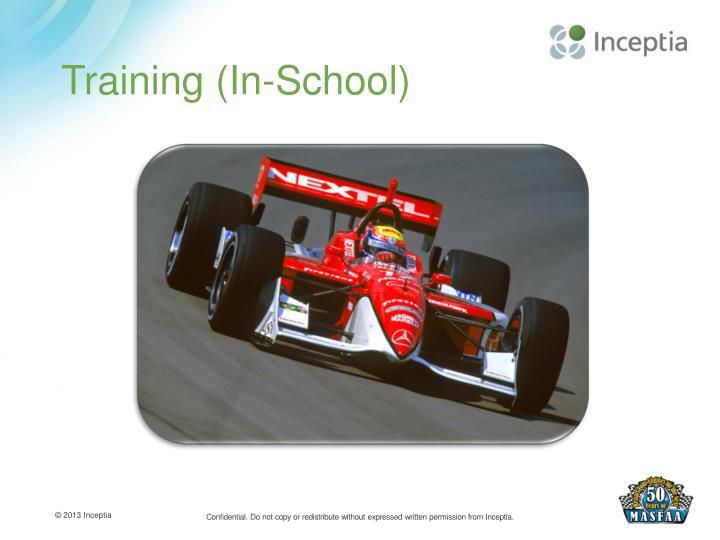 Training (In-School)