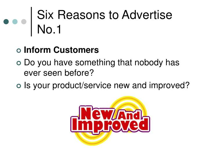 Six reasons to advertise no 1