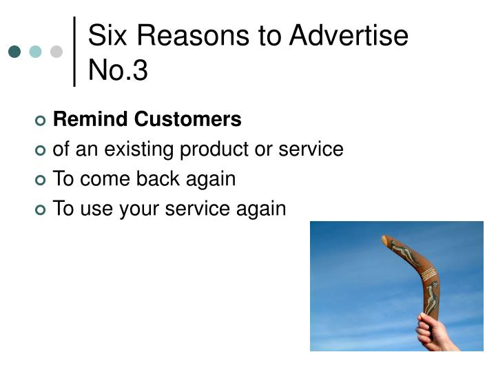 Six Reasons to Advertise No.3