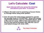 let s calculate cost