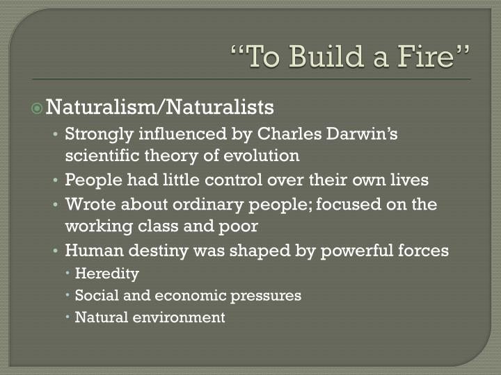 naturalism in to build a fire