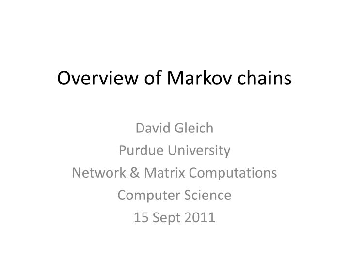 Overview of markov chains