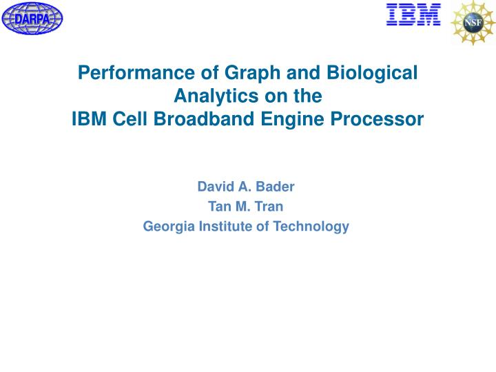 performance of graph and biological analytics on the ibm cell broadband engine processor n.