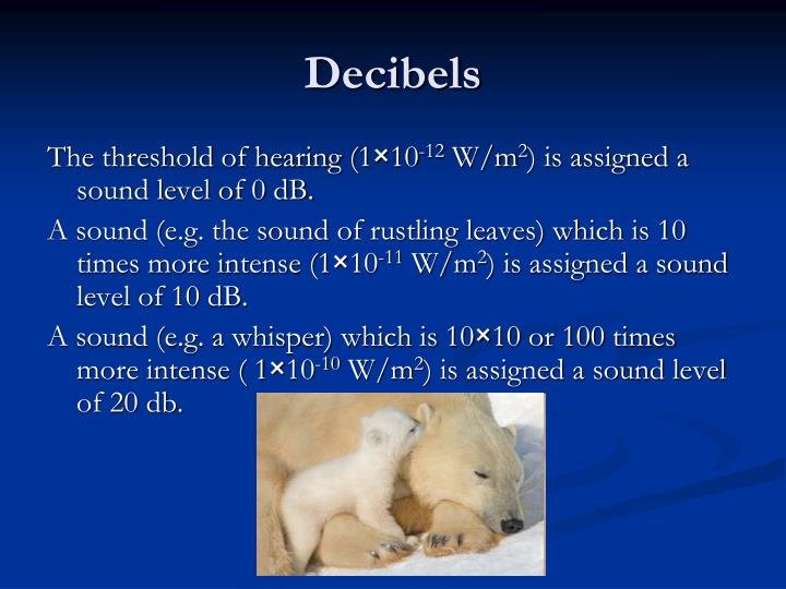 Decibels