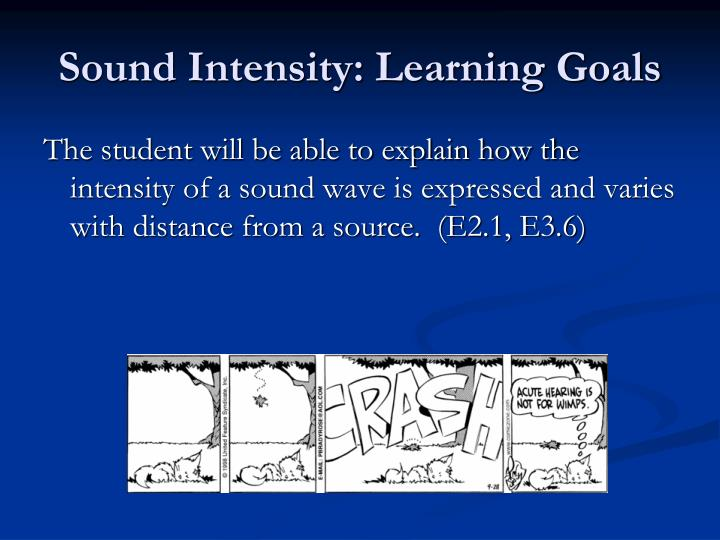 Sound intensity learning goals