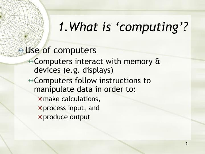 1 what is computing