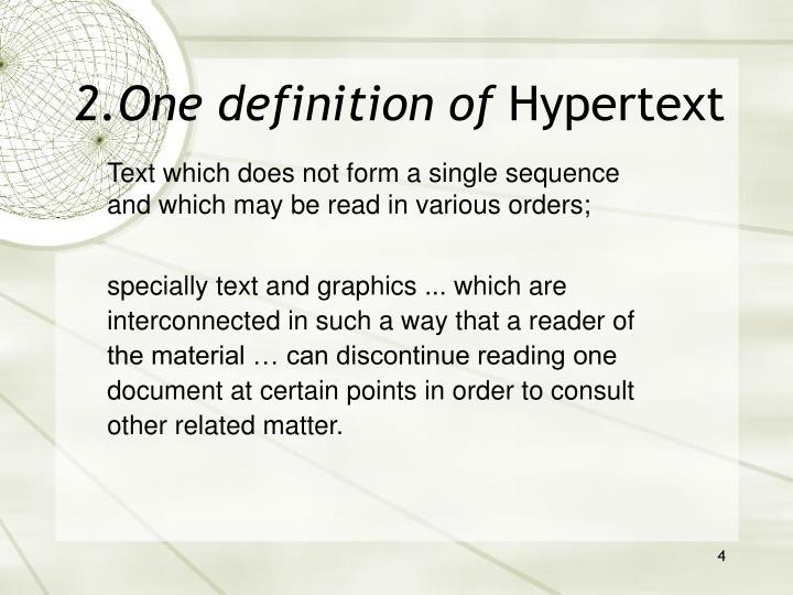 2.One definition of