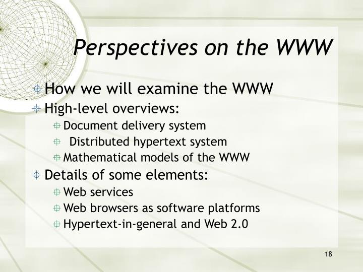 Perspectives on the WWW