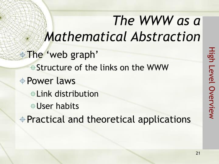 The WWW as a