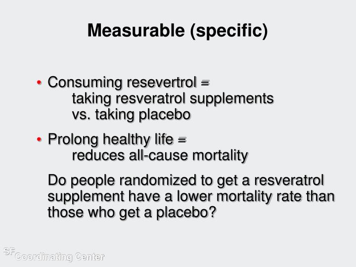 Measurable (specific)