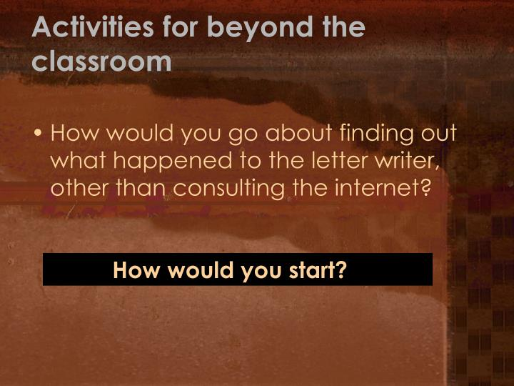 Activities for beyond the classroom