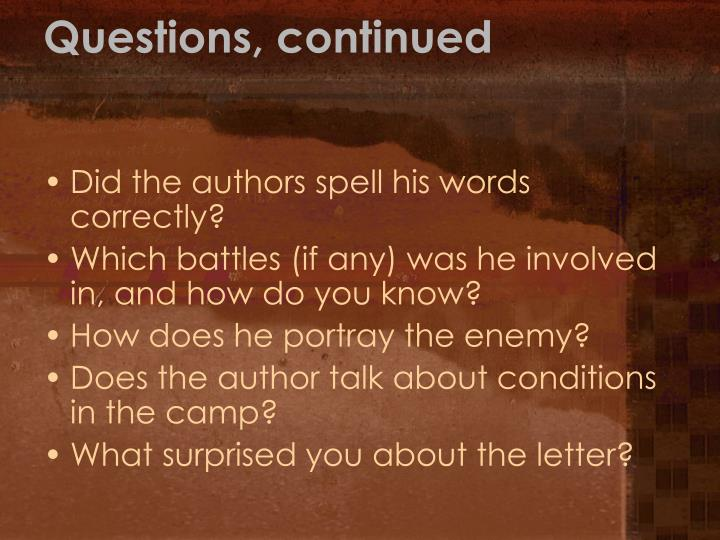 Questions, continued