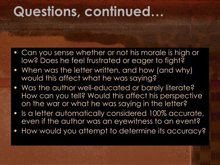 Questions, continued…