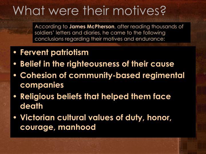 What were their motives?
