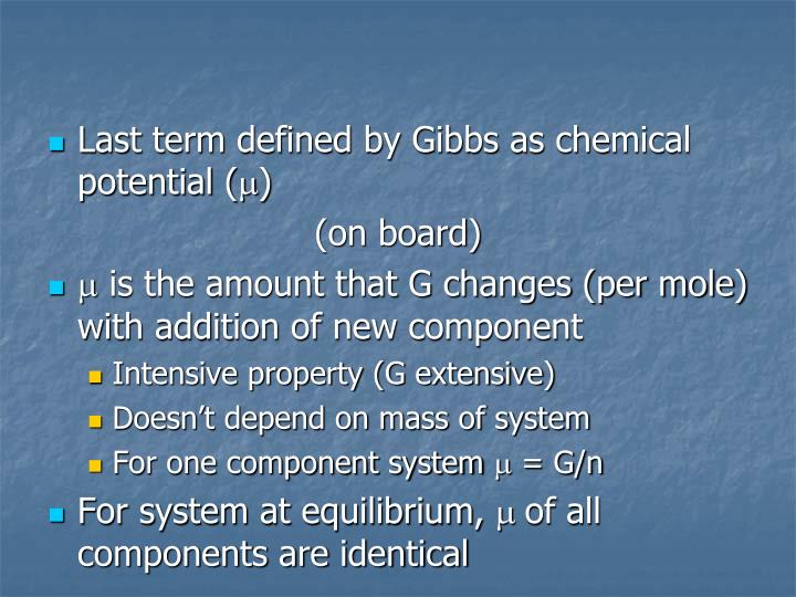 Last term defined by Gibbs as chemical potential (