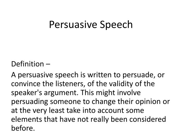 What is a persuasive speech