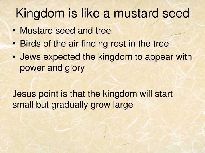 Kingdom is like a
