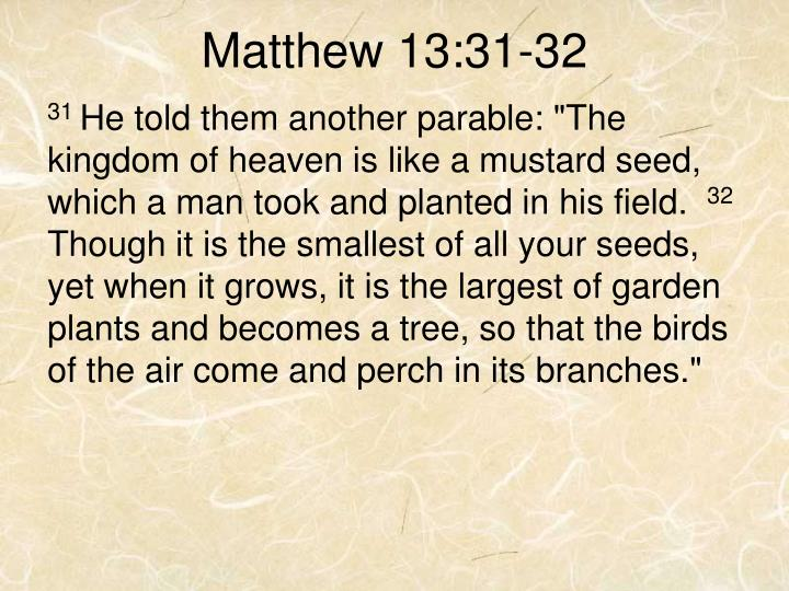 Matthew 13 31 32
