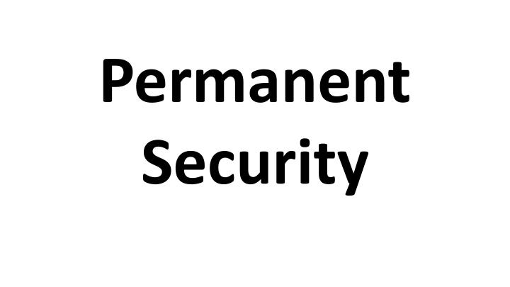 permanent security