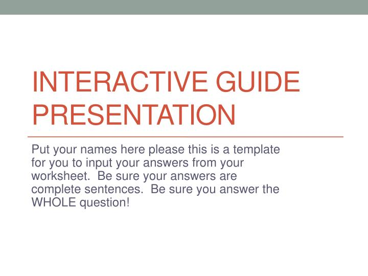 Interactive guide presentation