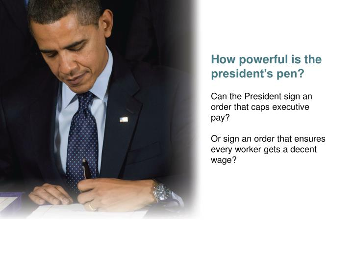 How powerful is the president's pen?