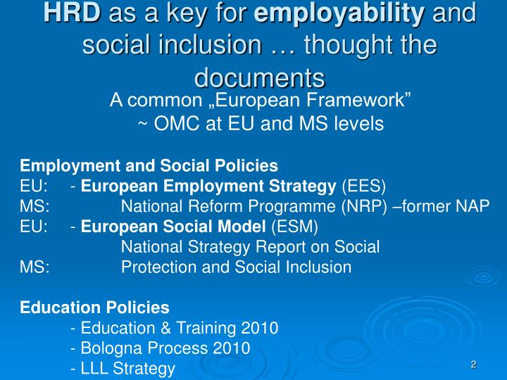 Hrd as a key for employability and social inclusion thought the documents