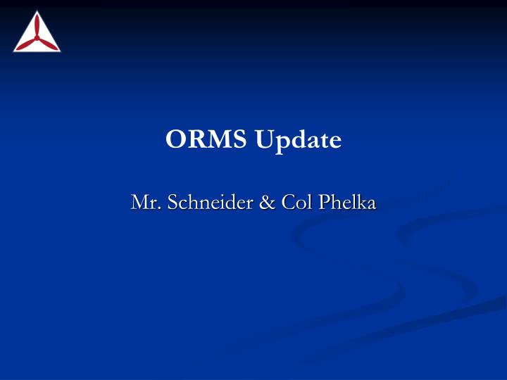 ORMS Update