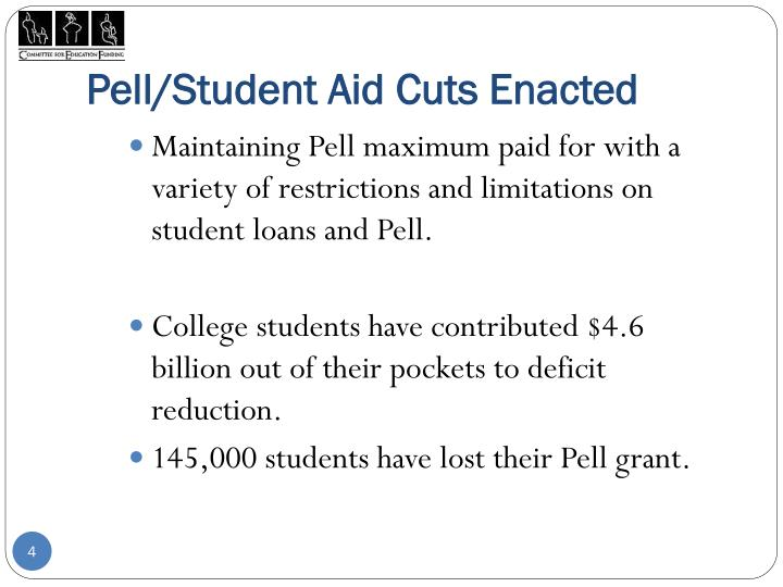 Pell/Student Aid Cuts Enacted