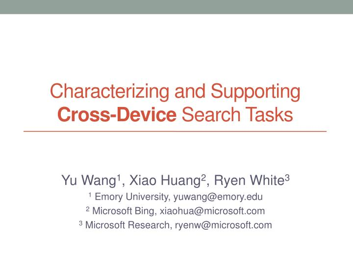 characterizing and supporting cross device search tasks