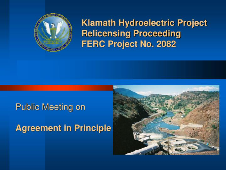 Klamath hydroelectric project relicensing proceeding ferc project no 2082