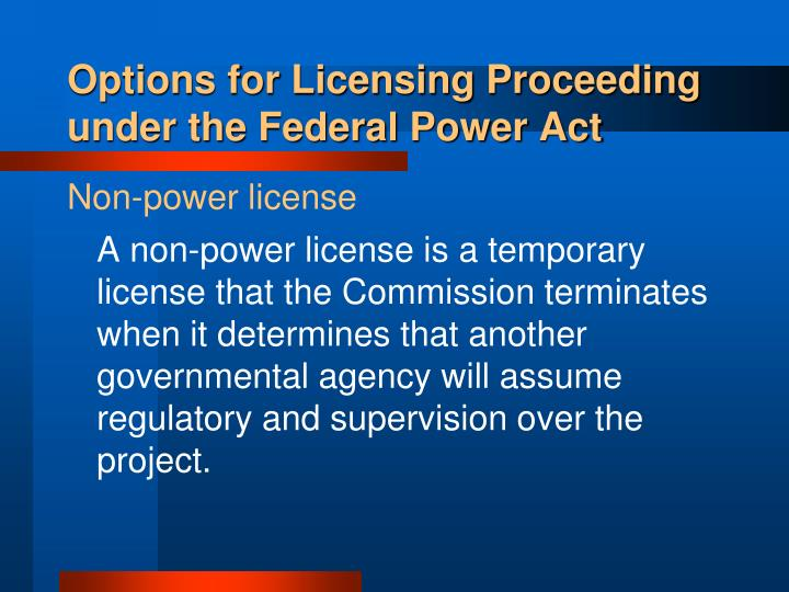 Options for Licensing Proceeding under the Federal Power Act