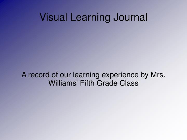 a record of our learning experience by mrs williams fifth grade class n.