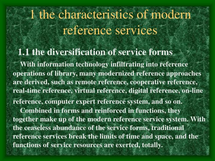 1 the characteristics of modern reference services