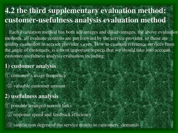 4.2 the third supplementary evaluation method: customer-usefulness analysis evaluation method