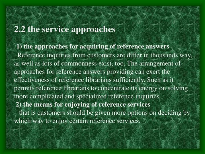 2.2 the service approaches