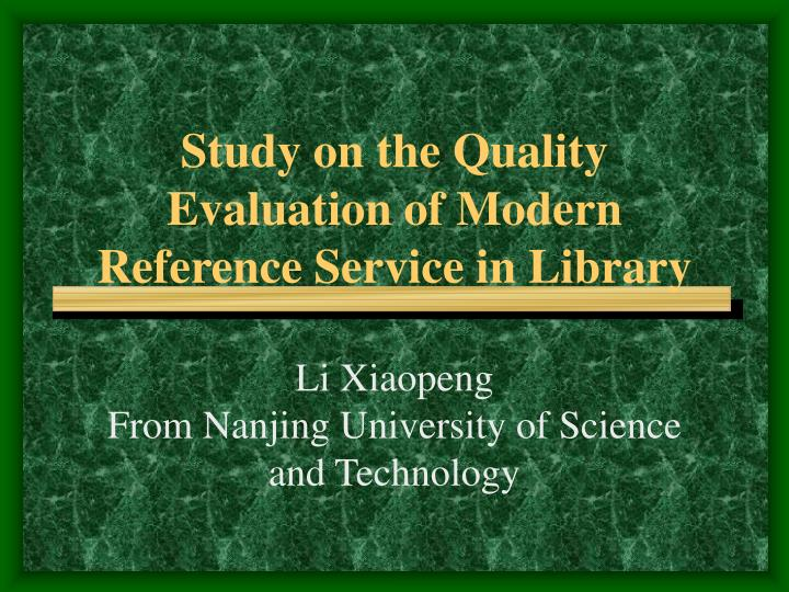 Study on the quality evaluation of modern reference service in library