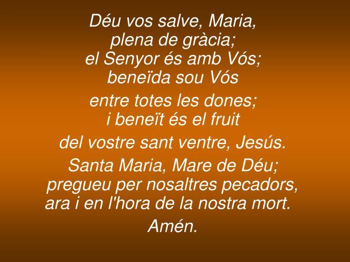 Déu vos salve, Maria,