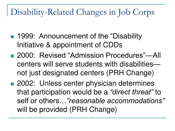 Disability related changes in job corps