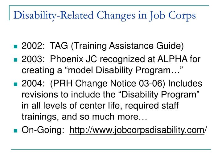 Disability related changes in job corps1