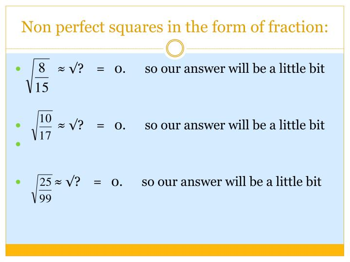 Non perfect squares in the form of fraction: