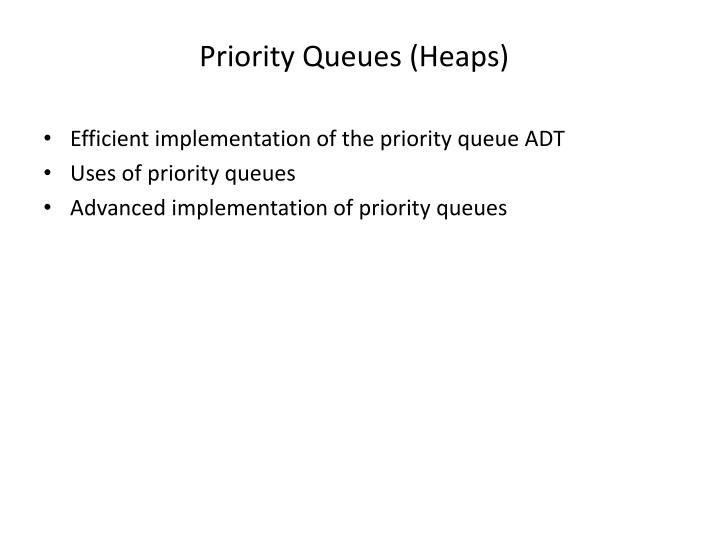 priority queues heaps n.