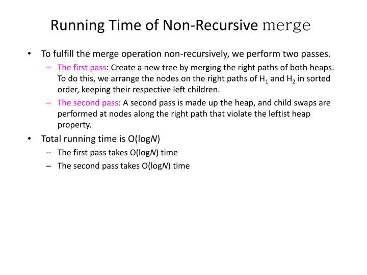 Running Time of Non-Recursive