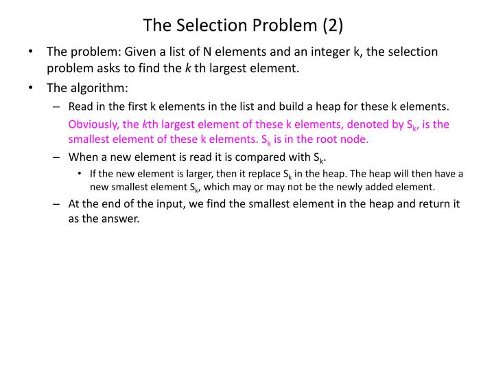 The Selection Problem (2)