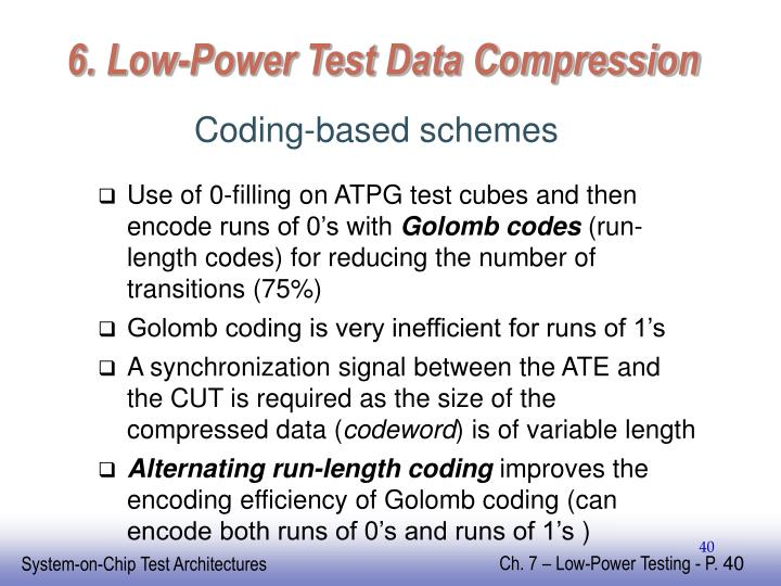 6. Low-Power Test Data Compression