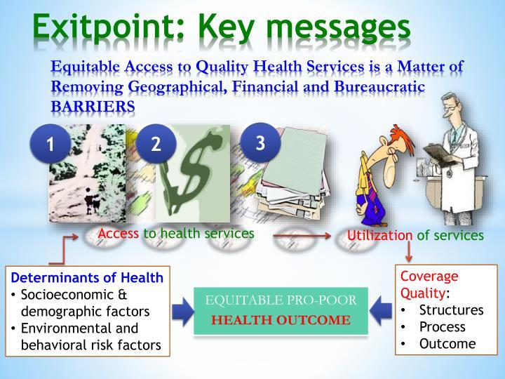 Exitpoint: Key messages