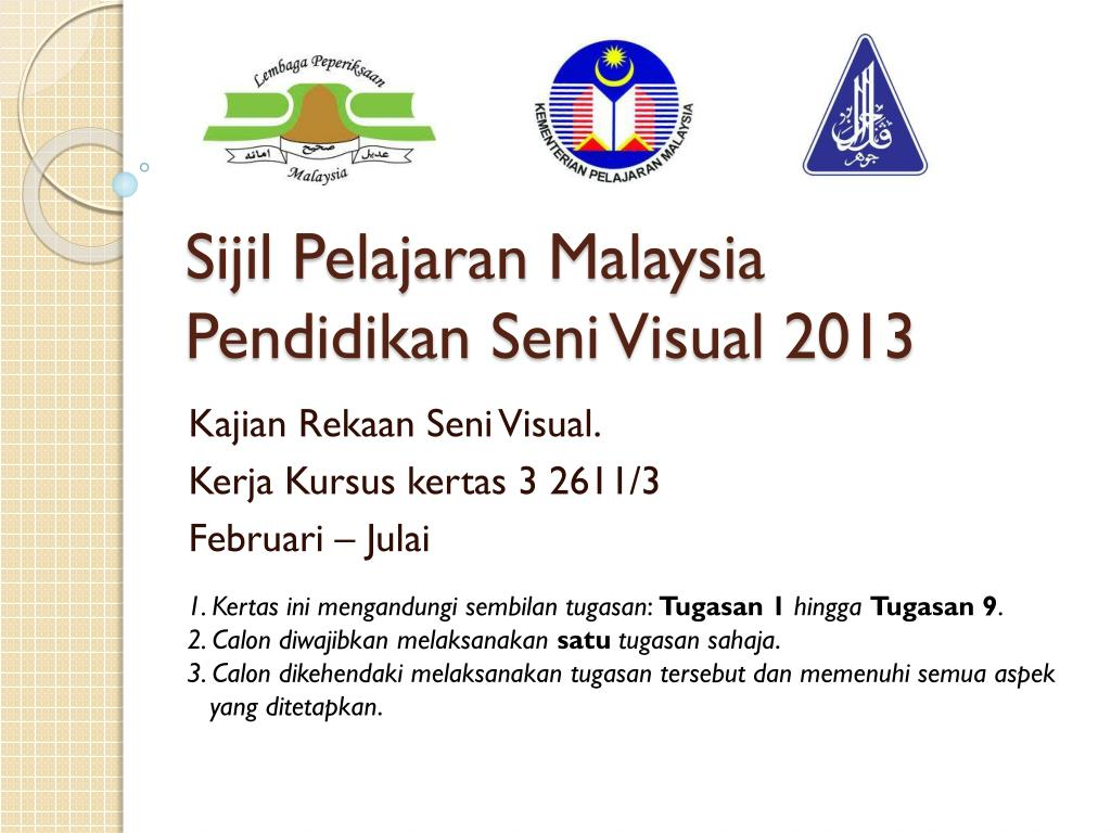 ppt sijil pelajaran malaysia pendidikan seni visual 2013 powerpoint presentation id 2627342 pendidikan seni visual 2013 powerpoint