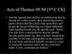 acts of thomas 49 50 3 rd c ce
